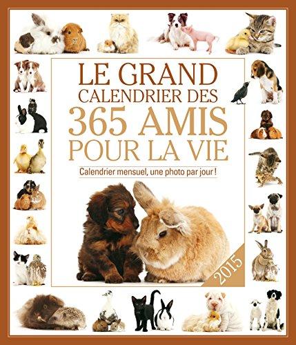 LE GRAND CALENDRIER DES AMIS POUR LA VIE 2015