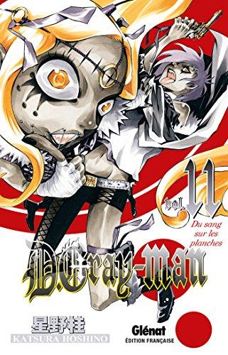 D.Gray-Man - Édition originale - Tome 11: Du sang sur les planches