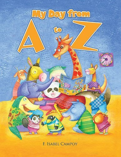 My Day from A to Z (Spanish Edition) by F. Isabel Campoy (2009-02-15)