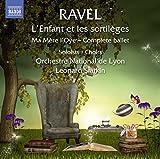 Ravel : L'Enfant et les sortilèges / Ma Mère l'Oye
