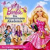Die Prinzessinnen Akademie - Das Original-Hörspiel zum Film