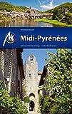 Midi-Pyrénées: Reiseführer mit vielen praktischen Tipps - Annette Meiser