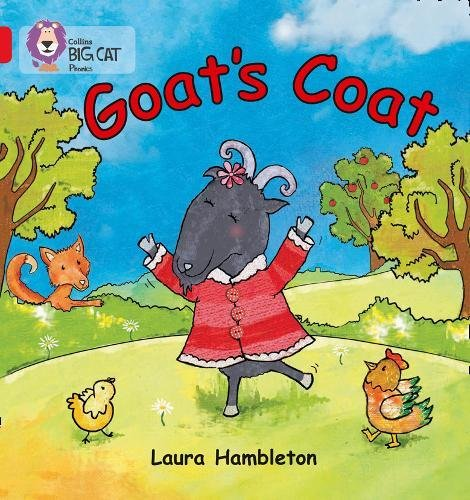 Goat's Coat: Band 02B/Red B (Collins Big Cat Phonics) por Laura Hambleton