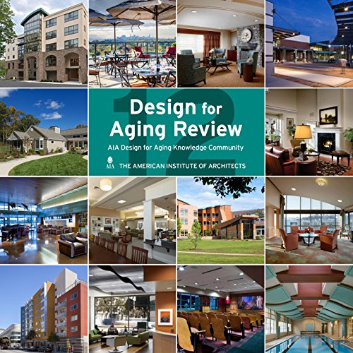 Design for aging review 12 par American Institute of Architects