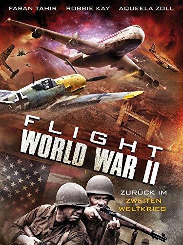 Flight World War II - Zurück im Zweiten Weltkrieg [dt./OV]