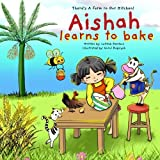 Aishah learns to bake