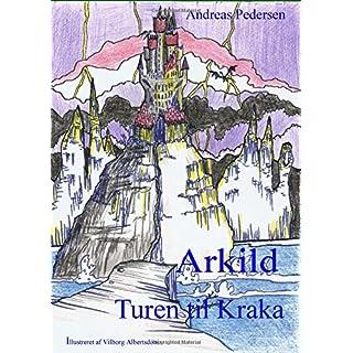 Arkild-3: Turen til Kraka