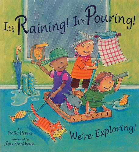 It's Raining! It's Pouring! We're Exploring! (Child's Play Library)