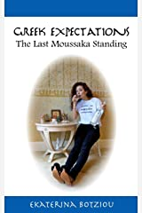 Greek Expectations: The Last Moussaka Standing Paperback