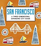San Francisco: A Three-Dimensional Expanding City Guide (City Skylines)