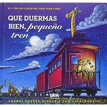 Que Duermas Bien, Pequeño Tren (NB VOLUMENES SINGULARES)