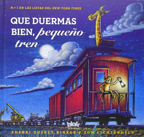 Descargar Libro Que duermas bien, pequeño tren / Steam Train, Dream Train de Sherri Rinker