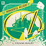 The Wonderful Wizard of Oz (Big Finish Classics)