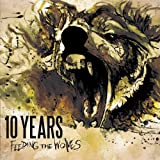 Songtexte von 10 Years - Feeding the Wolves