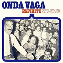Espiritu Salvaje by Onda Vaga (2011-02-15)