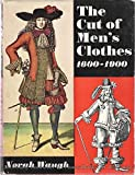 The cut of men's clothes, 1600-1900