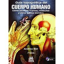 Guía Topográfica Del Cuerpo Humano (Medicina)