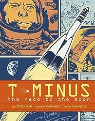 [(T-Minus: The Race to the Moon )] [Author: Jim Ottaviani] [Jul-2009]