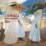 Joaquín Sorolla - Spanisch Impressionist 2019: Kalender 2019 (Tushita Fine Arts)
