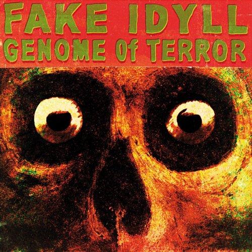 Fake Idyll: Genome of Terror (Audio CD)
