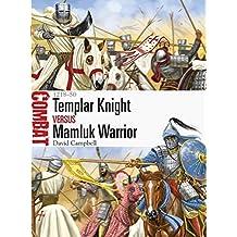 Templar Knight vs Mamluk Warrior - 1218-50 (Combat, Band 16)