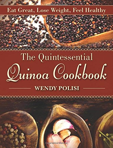 The Quintessential Quinoa Cookbook: Eat Great, Lose Weight, Feel Healthy - Quinoa Gluten Free Cookies