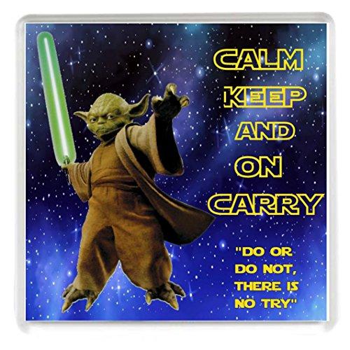 KEEP CALM Türposter sowie Trage Untersetzer mit einer Abbildung von ON Yoda aus der Star Wars Filme. Ein einzigartiges Geschenk zum Geburtstag oder zu Weihnachten Strumpffüller gift for A Star Wars Fan.