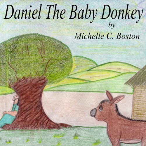 Daniel The Baby Donkey (English Edition)