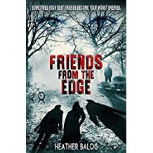 Friends From the Edge (English Edition)