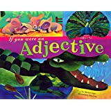 If You Were an Adjective (Word Fun (Paperback))