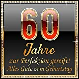 3 St. Aufkleber Original RAHMENLOS® Design: Selbstklebendes Flaschen-Etikett zum 60. Geburtstag: 60 Jahre zur Perfektion gereift!