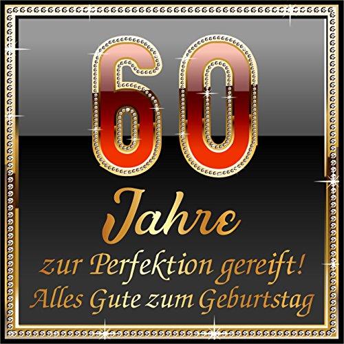 leber Original Design: Selbstklebendes Flaschen-Etikett zum 60. Geburtstag: 60 Jahre zur Perfektion gereift! ()