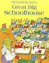 Great Big Schoolhouse by Richard Scarry (2012-08-02)