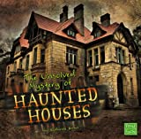 The Unsolved Mystery of Haunted Houses (First Facts: Unexplained Mysteries)