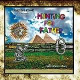 Songtexte von Kristoff Krane - Hunting For Father