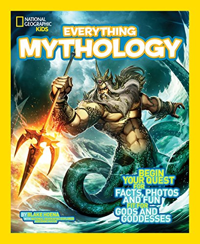 National Geographic Kids.  Everything Mythology por Jon Eben Field