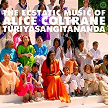 The Ecstatic Music Of Alice Coltrane Turiyasangitananda (2LP + D.Code) [Vinyl LP]