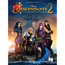 Descendants 2: Music from the Disney Channel Original Movie Soundtrack: Piano-Vocal-Guitar