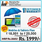 Warranty Plus 1 Year Extended Warranty on all Mobiles & Tablets Price Range (18001 to 25000)