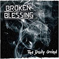 The Daily Grind [Explicit]