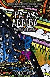 Patas arriba: Vuelta al Límite (LITERATURA INFANTIL PARA ADULTOS) (Spanish Edition)