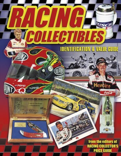 Racing Collectibles: Identification and Value Guide