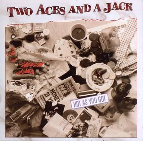 Two Aces & a Jack-Hot As You G