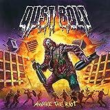 Dust Bolt: Awake The Riot (Audio CD)