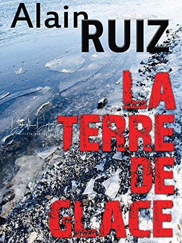La terre de glace (Bekhor t. 2) par Alain RUIZ