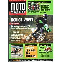 MOTO MAGAZINE [No 132] du 01/11/1996 - SPORT OU TOURISME - LA BLACKBIRD LE CUL ENTRE 2 CHAISES - ROULEZ VERT - 20 EQUIPEMENTS TT - 5 MOTOS BALADE - ENDURO - PRAGUE - LEREVEIL DES MOTARDS DE L'EST - COLOGNE - LE SALON DES COPIEURS - COURSE POURSUITES.