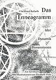 Das Enneagramm: Idee - Dynamik - Dimensionen - Ein Lernbuch (Sonderdrucke und Sonderveröffentlichungen) - Wilfried Reifarth