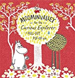 Moominvalley for the Curious Explorer (Moomin Pull Out Pop Up Book)