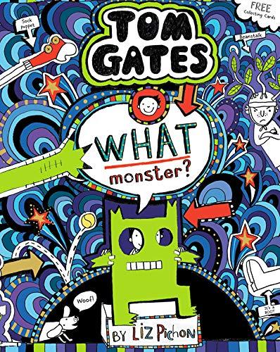 What Monster? (Tom Gates #15) (PB) di Liz Pichon