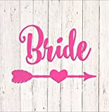 Bride Decal, Wedding Decal, Bride Arrow Decal, Bride Vinyl Decal for Yeti, Wine Glass Decal, Bride Tumbler, Bride Cup Decal